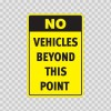 No Vehicles Beyond This Point  18720