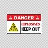 Danger Explosives. Keep Out. 19045