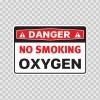 Danger No Smoking Oxygen 19086