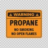 Danger Propane No Smoking No Open Flames 19095