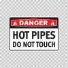 Danger Hot Pipes Do Not Touch 19391