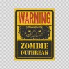 Warning Zombie Outbreak Area Sign 22538